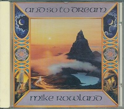 Mike Rowland  And So to Dream NWCD511 CD Album Very Good Condition