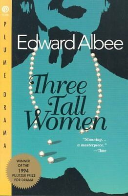 Three Tall Women by Edward Albee 9780452274006 (Paperback, 1995)