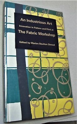 book AN INDUSTRIOUS ART: Innovation in Pattern and Print at the Fabric Workshop