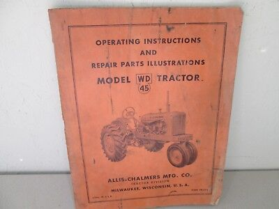 Allis Chalmers Operating Instruction Manual Model WD45 Tractor