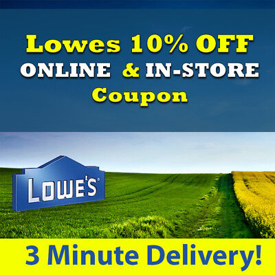 One(1x) Lowes 10% Off Savings- expiry 7/31/18         pp