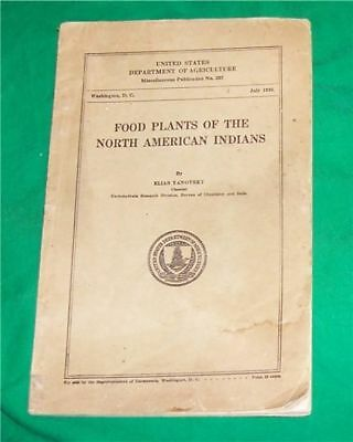 1936 Food Plants Of The North American Indian Usda Agri Commerce Old Botany Book