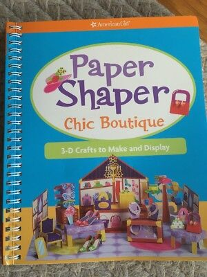 American Girl BOOK Paper Shaper Chic Boutique: 3-D Crafts to Make & Display Art