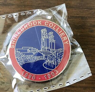 *** Last Few *** Shirebrook Colliery Badge Limited Edition Of 75