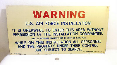 USAF Installation Warning Permission by Commander and Subject to Search Sign