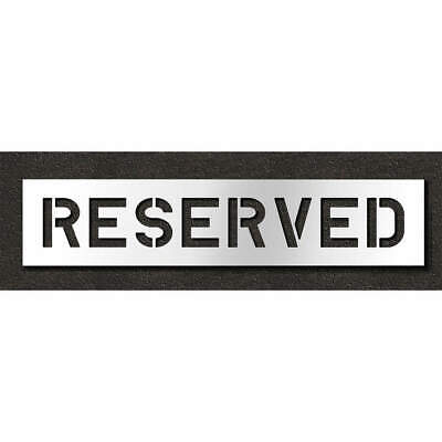 RAE Polyethylene Pavement Stencil,Reserved,8 in, STL-116-70833, Clear