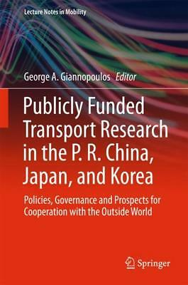 Publicly Funded Transport Research in the P. R. China, Japan, and Korea, Ge ...