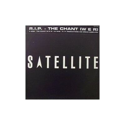 "12"": R.I.P. Productions - The Chant (W E R) - Satellite - SATX6"