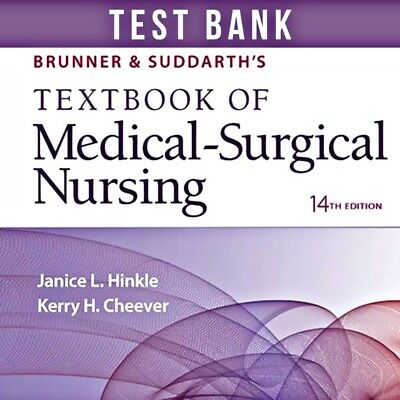 BRUNNER SUDDARTH 14 Ed Textbook Of Medical Surgical Nursing Test Bank Only PDF