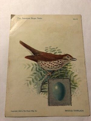 American Singer Bird Series No.4 Woodthrush Copyright 1898 /Singer Ad Other side