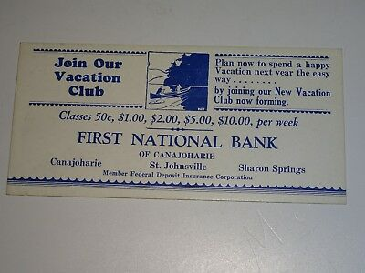 vintage Canajoharie NY First National Bank Vacation Club Ink Blotter