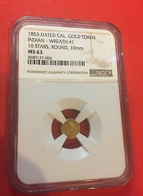 1853-Dated CAL Gold Token Indian - Wreath # 1 16 Stars,Round, 10mm NGC MS63