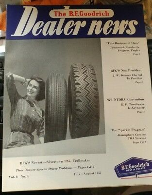 THE B F GOODRICH DEALER NEWS COMPANY MAGAZINE JULY AUG  1957 tires automotive
