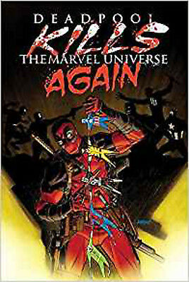 Deadpool Kills The Marvel Universe Again, Dalibor Talajic,Cullen Bunn, Excellent