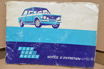 Notice d'entretien Fiat 128 Rally Coupé Info - mmoetwil@hotmail.com +32475277772