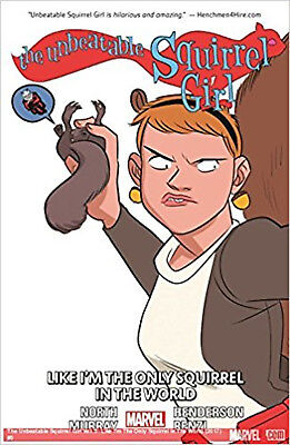 Unbeatable Squirrel Girl Vol. 5: Like I'm the Only Squirrel in the World, The, M