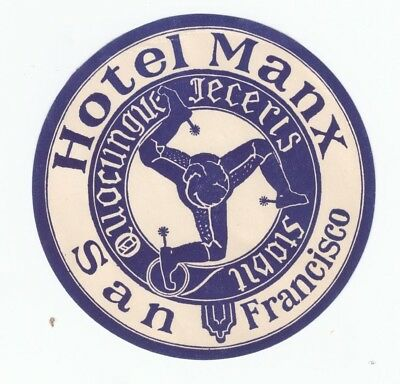 Vintage Hotel Manx Luggage Label from San Francisco