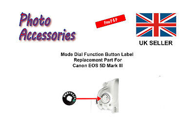 Mode Dial Cap Function Button Label Replacement Part For Canon EOS 5D Mark III