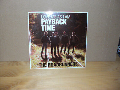 The Roadrunners - Payback Time  Vinyl 7""