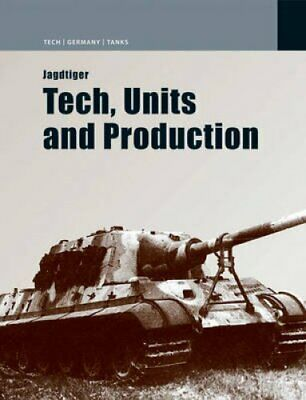 Jagdtiger: Design, Production and Operations by Chris Meadows (Hardback, 2008)