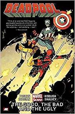 Deadpool Volume 3: The Good, the Bad and the Ugly (Marvel Now), Gerry  Dugan, Br