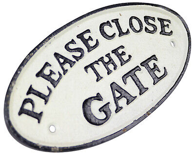 Please Close The Gate - White Oval Cast Iron Sign Plaque