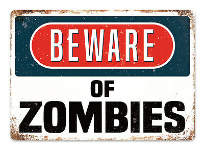 Beware of the Zombies Metal Wall Sign Plaque Art Warning Undead Walking Brains