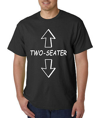 Two-Seater T-Shirt - Funny Adult Rude Offensive College Humor Vulgar Tee