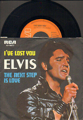 """Elvis Presley-7""""-45-Ps- I`ve Lost You- Rca-Germany- 1971"""