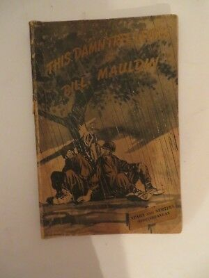 "1945 A Collection Of War Cartoons ""this Damn Tree Leaks"" Paperback Mauldin's"
