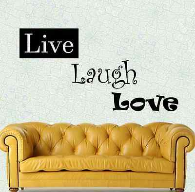 Live Laugh Love Vinyl Wall Decal Sticker - Any Color