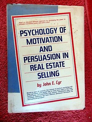 Psychology  Of  Motivation  And  Persuasion  In  Real  Estate  Selling  1975 H/C