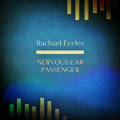 Nervous Car Passenger no anxiety Hypnotherapy CD, Rachael Eccles