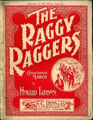 1899 Black Sheet Music The Raggy Raggers March Dedicated To Miss Nettie Traubaud