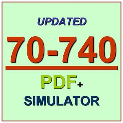Latest 70-740 Verified Practice Test 740 Exam QA PDF+Simulator