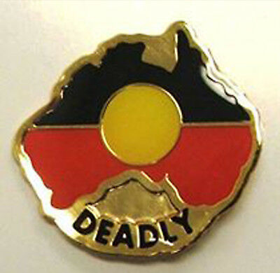 Deadly Australia Metal Badge