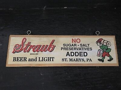 Straub Beer Wood hanging Sign St. Mary's, PA