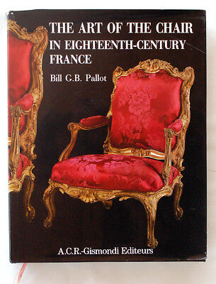 The Art of the Chair in Eighteenth-century France RARE Book antique chair