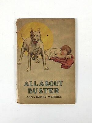 Antique ALL ABOUT BUSTER BOOK 1920 Pit Bull Terrier ANNA DARBY MERRIlL