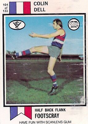 1974  Scanlens VFL Gum Card:   COLIN  DELL  (Footscray)   ...  Free Post !!