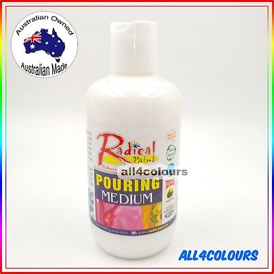 250ML Radical Paint  - Pouring Medium ACID-FREE NON TOXIC