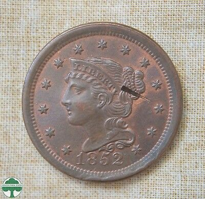 1852 Braided Hair Cent - About Uncirculated Details  - Damage