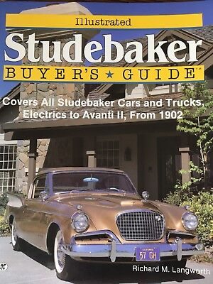 STUDEBAKER BUYER'S GUIDE by : Richard M. Langworth, Illustrated, Book, New!