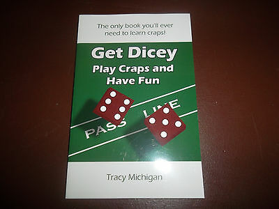 Get Dicey - How to Play Craps book written by Las Vegas dealer - game guide