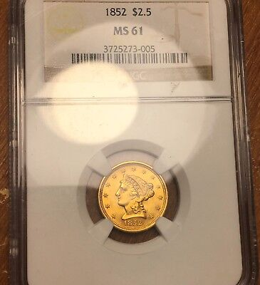 1852 Quarter Eagle $2.50 Gold Piece. NGC MS61 Could be fully uncirculated no pro