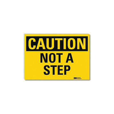 LYLE Safety Sign,Not A Step,Black/Yellow,7inH, U4-1562-RD_10X7
