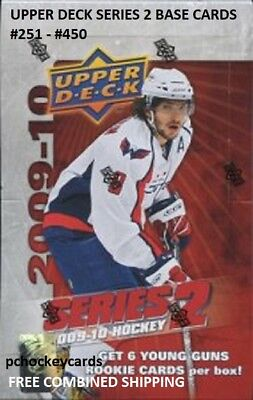2009-10 09/10 Upper Deck UD Series 2 Base Cards #251 - 450 Stars, Goalies U Pick