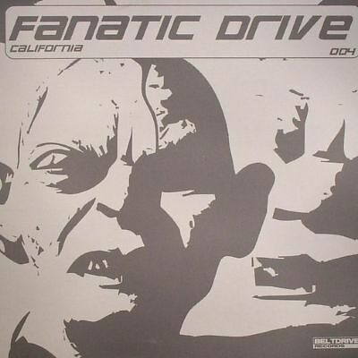 "12"": Fanatic Drive - California - Beltdrive Records - BELT 004"