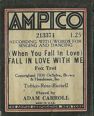 When You Fall in Love, played by Adam Carroll, Ampico 213371 Piano Roll Orig