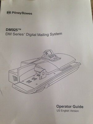 Pitney Bowes DM 925 Series Digital Mailing System Operator Guide